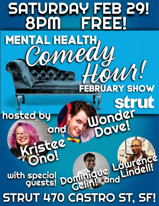 mental Health comedy hour strut feb 2020